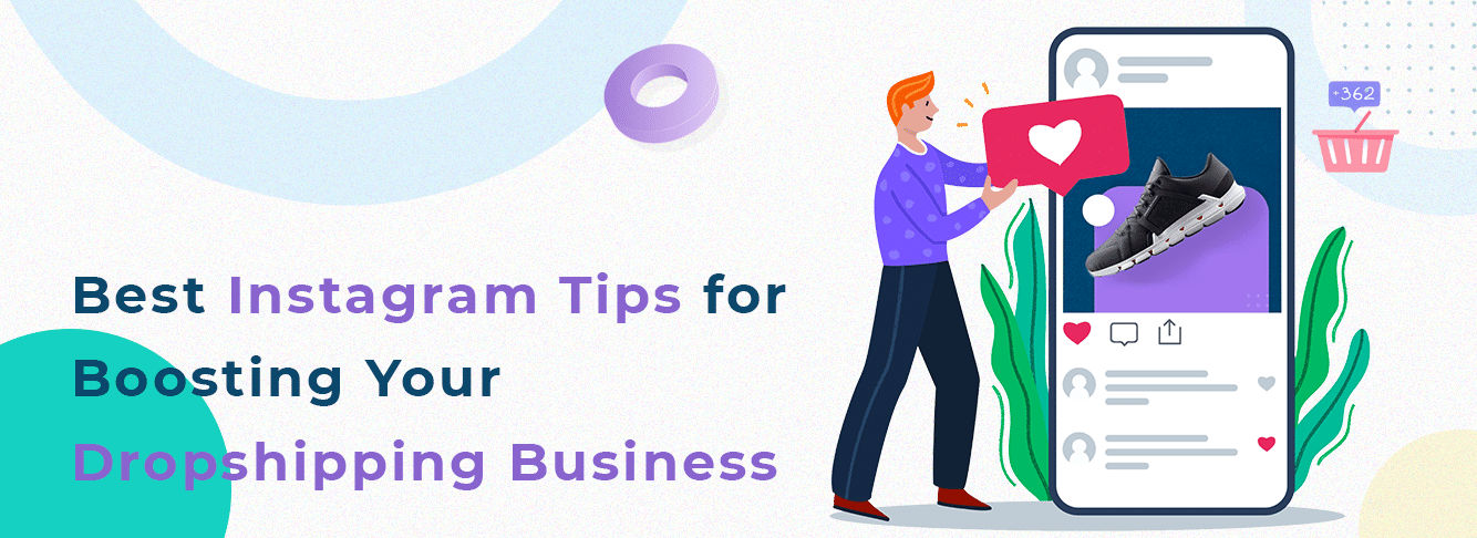 Best Instagram Tips for Boosting Your Dropshipping Business Content Image